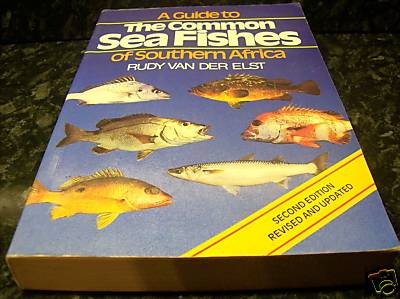 A Guide to Common Sea Fishes of Southern Africa