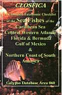 CLOSFICA The Sea Fishes of the Caribbean and Central Western Atlantic. South Carolina to Guyana. Taxonomic Classification.