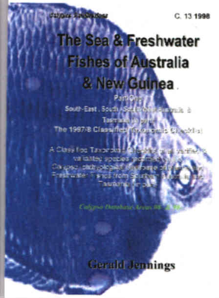 Freshwater Fishes of Australia and New Guinea. Part One South ,South-East and South-Western Australia and Tasmania