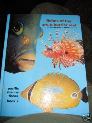 Fishes of the Great Barrier Reef. PUBLISHER - T.F.H