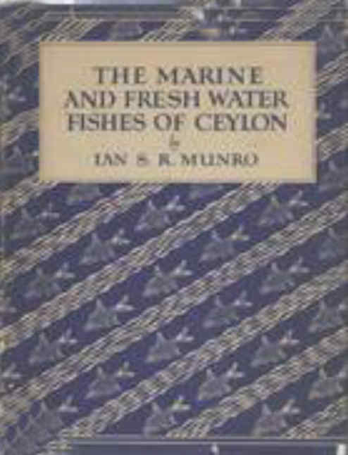 The Marine and Fresh Water Fishes of Ceylon