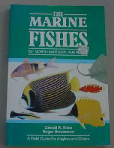 The Marine Fishes of North-Western Australia