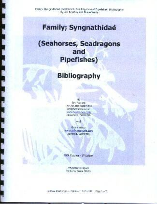 Seahorses, Seadragons and Pipefishes of the Family Syngnathidae.