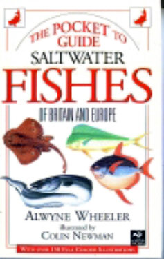 Pocket Guide to the Saltwater fishes of Britain and Europe - Wheeler